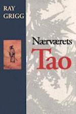 Naervaerets Tao = The Tao of Being