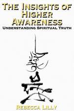 Insights of Higher Awareness