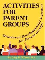 Activites for Parent Groups