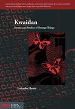 Kwaidan (Stone Bridge Classics)