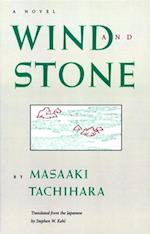 Wind and Stone (Rock Spring Collection of Japanese Literature)