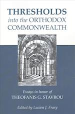 Thresholds into the Orthodox Commonwealth