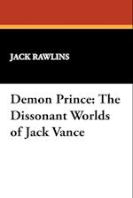 Demon Prince: The Dissonant Worlds of Jack Vance