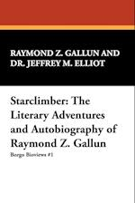 Starclimber: The Literary Adventures and Autobiography of Raymond Z. Gallun