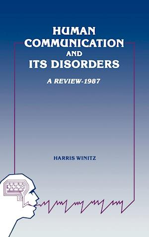 Human Communication and Its Disorders, Volume 1