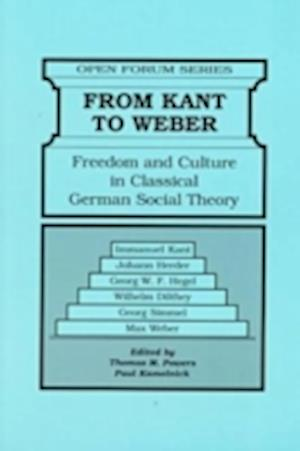 Bog, paperback From Kant to Weber af Paul Kamolnick, Thomas M Powers