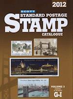 Scott Standard Postage Stamp Catalogue, Volume 3 (Scott Standard Postage Stamp Catalogue Vol 3 Countries of the World G I)