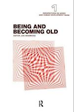 Being and Becoming Old af Jon Hendricks