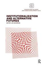 Institutionalization and Alternative Futures af Jon Hendricks
