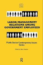 Labor/Management Relations Among Government Employees (Public Sector Contemporary Issues)