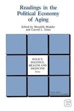 Readings in the Political Economy of Aging (POLICY, POLITICS, HEALTH, AND MEDICINE SERIES)