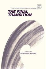 The Final Transition af Richard A. Kalish