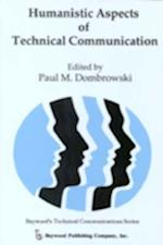 Humanistic Aspects of Technical Communication