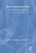 When Dreams Don't Work (Death, Value, and Meaning Series)