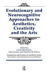 Evolutionary and Neurocognitive Approaches to Aesthetics, Creativity and the Arts (Foundations and Frontiers in Aesthetics Series)