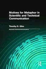 Motives for Metaphor in Scientific and Technical Communication af Charles H. Sides, Timothy D. Giles