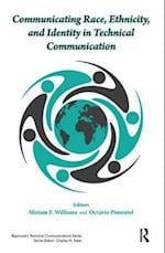 Communicating Race, Ethnicity, and Identity in Technical Communication af Miriam F. Williams