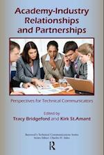Academy-Industry Relationships and Partnerships (Baywood's Technical Communications Series)