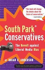South Park Conservatives af Brian C Anderson