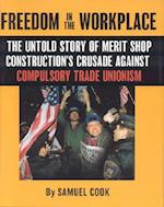 Freedom in the Workplace