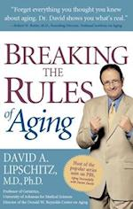 Breaking the Rules of Aging