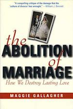 The Abolition of Marriage