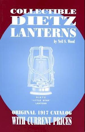 Collectible Dietz Lanterns
