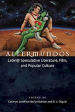 Altermundos (Aztlan Anthology)