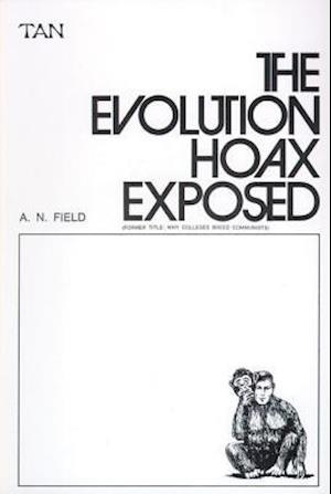 Bog, paperback The Evolution Hoax Exposed af Arthur Norman Field