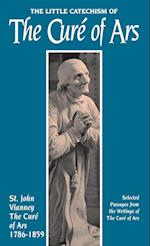 Little Catechism of the Cure of Ars af Jean-marie Baptiste Vianney