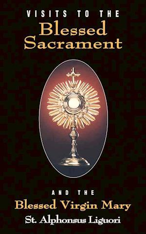 Visits To The Blessed Sacrament