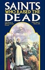 Saints Who Raised the Dead