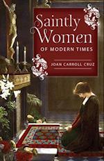 Saintly Women of Modern Times