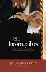 Incorruptibles