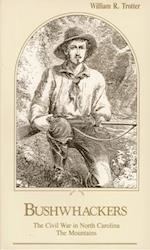 Bushwhackers (Civil War in North Carolina, nr. 2)