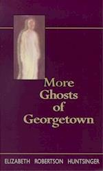 More Ghosts of Georgtown