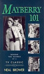 Mayberry 101 (Behind the Scenes of a TV Classic, nr. 1)