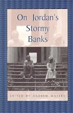 On Jordan's Stormy Banks (Real Voices, Real History Series)