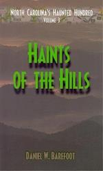 Haints of the Hills (North Carolina's Haunted Hundred, nr. 3)