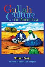 Gullah Culture in America af Wilbur Cross