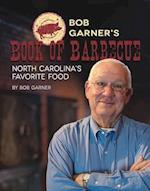 Bob Garner's Book of Barbecue