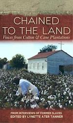 Chained to the Land (Real Voices, Real History)