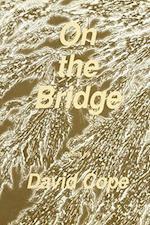 On the Bridge af David Cope