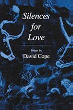 Silences for Love af David Cope