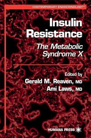 Insulin Resistance : The Metabolic Syndrome X