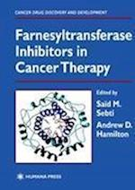 Farnesyltransferase Inhibitors in Cancer Therapy af Andrew Hamilton, SM Sebti