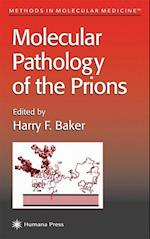 Molecular Pathology of the Prions (Methods in Molecular Medicine, nr. 59)