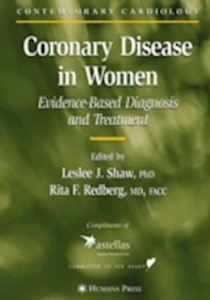 Coronary Disease in Women : Evidence-Based Diagnosis and Treatment