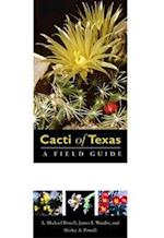 Cacti of Texas (Grover E. Murray Studies in the American Southwest)