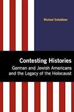 Contesting Histories (MODERN JEWISH HISTORY)